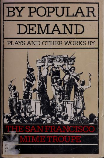 Cover of: By popular demand | San Francisco Mime Troupe.