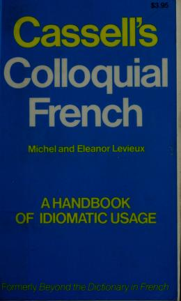 Cover of: Cassell's colloquial French | Michel Levieux