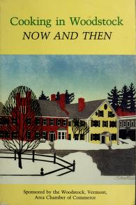 Cover of: Cooking in Woodstock--now and then | edited by Nancy Heidt.
