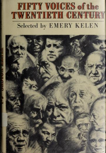 Fifty voices of the twentieth century. by Emery Kelen