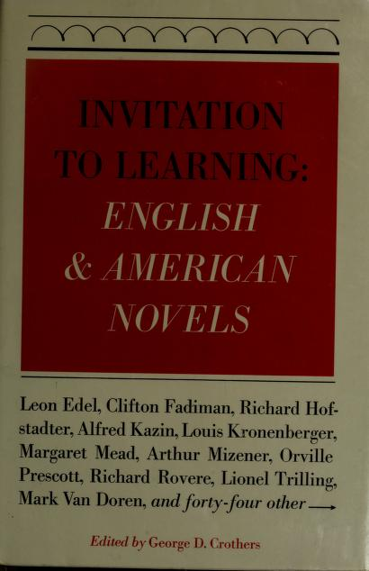 Invitation to learning: English & American novels by edited by George D. Crothers.