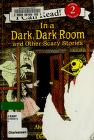 Cover of: In a Dark, Dark Room and Other Scary Stories Book and CD (I Can Read Book 2)