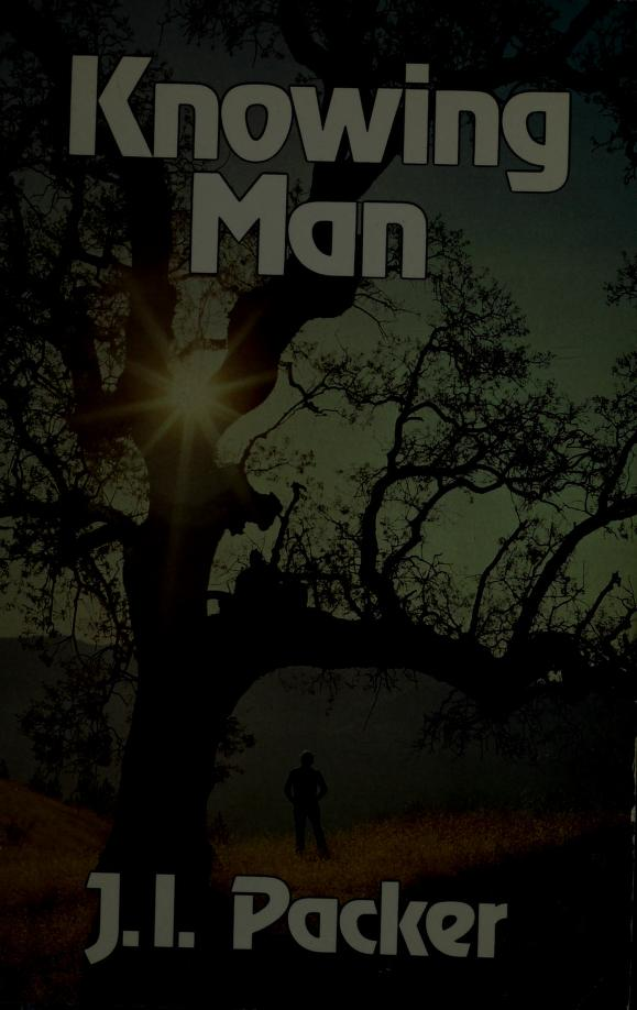 Knowing Man by Ames Innell Packer