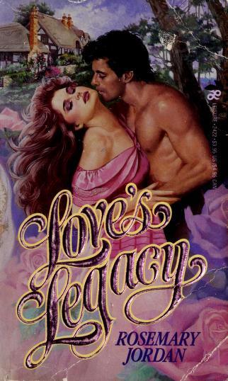 Cover of: Love's Legacy | Rosemary Jordan