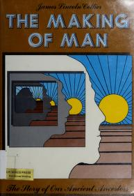Cover of: The making of man | James Lincoln Collier