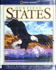 Cover of: National Geographic our fifty states | Mark H. Bockenhauer