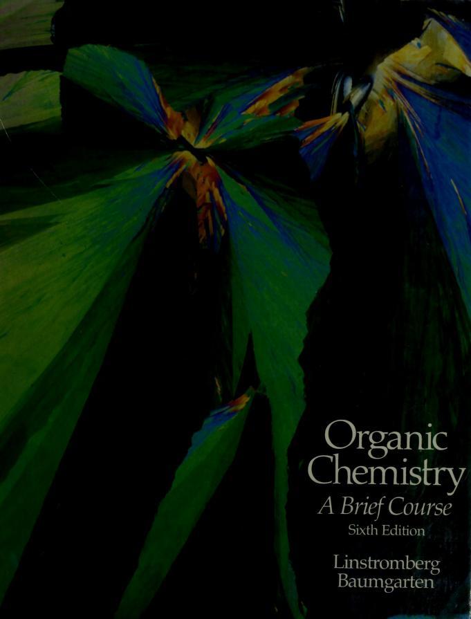 Organic chemistry by Walter William Linstromberg
