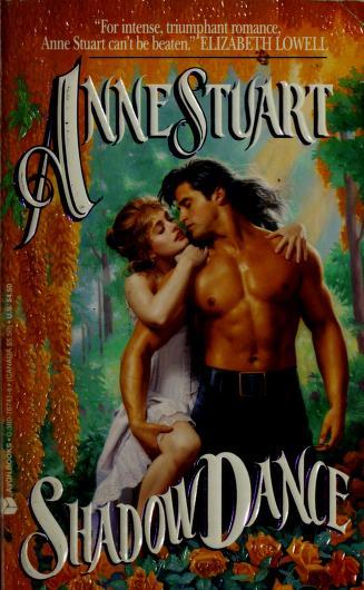 Shadow Dance (An Avon Romantic Treasure) by Anne Stuart