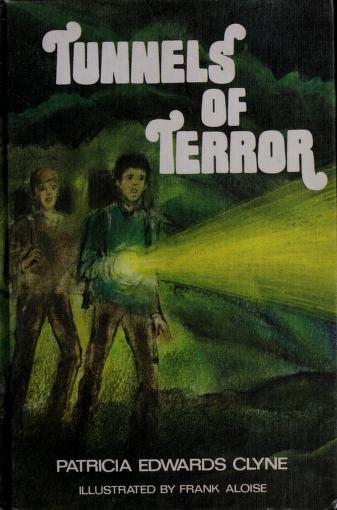 Cover of: Tunnels of terror | Patricia Edwards Clyne