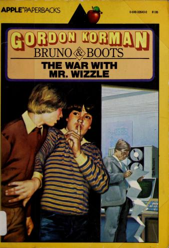 Cover of: The war with Mr. Wizzle by Gordon Korman