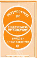 Perspectives of electroweak interactions by Rencontre de Moriond (20th 1985 Les Arcs, Savoie, France).