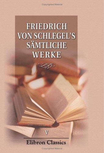 Fried. v. Schlegel\'s sämtliche Werke