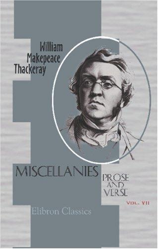 Miscellanies: Prose and Verse