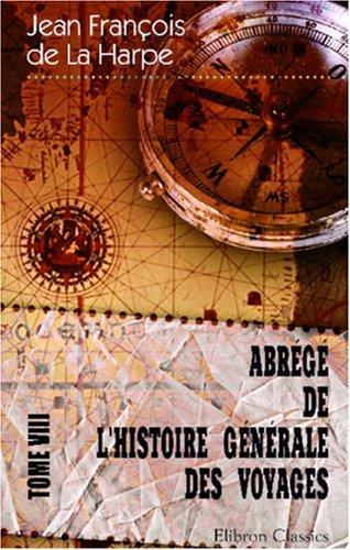 Abrégé de l\'histoire générale des voyages