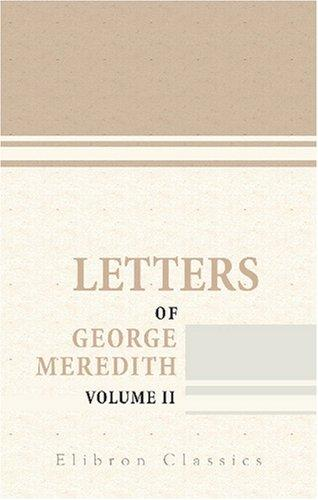 Letters of George Meredith by George Meredith