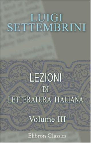 Lezioni di letteratura italiana dettate nell\'Università di Napoli