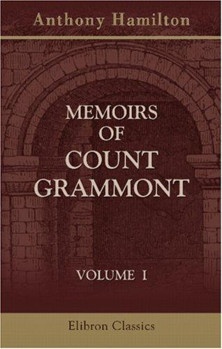 Memoirs of Count Grammont by Anthony Hamilton