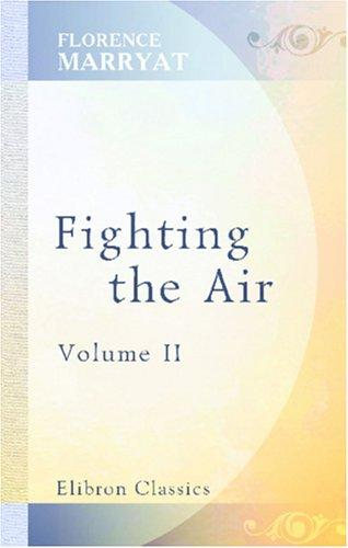Fighting the air by Florence Marryat