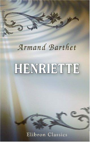 Henriette by Armand Barthet
