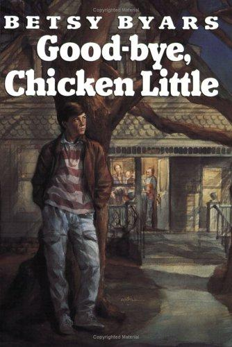 Good-bye, Chicken Little by Betsy Cromer Byars