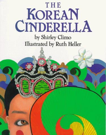 The Korean Cinderella (Trophy Picture Books)