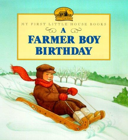 A Farmer Boy Birthday by Laura Ingalls Wilder