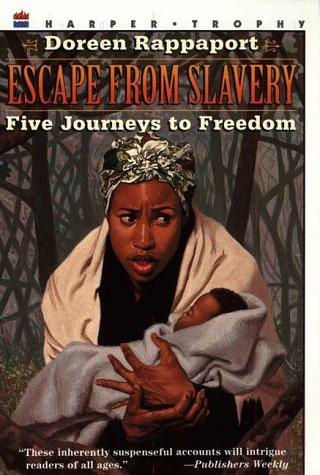 Escape from slavery by Doreen Rappaport