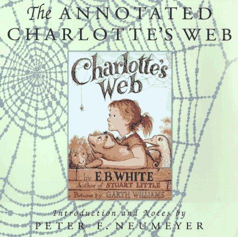 The Annotated Charlotte's Web