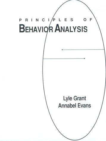 Principles of behavior analysis by Lyle Grant