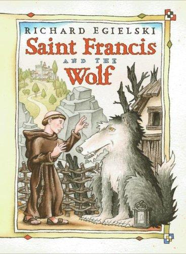 Saint Francis and the Wolf by Richard Egielski