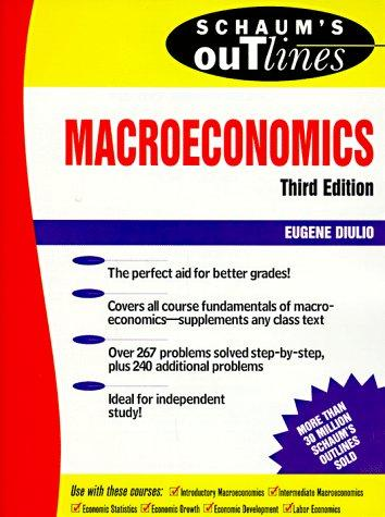 Schaum's outline of theory and problems of macroeconomics by Eugene A. Diulio