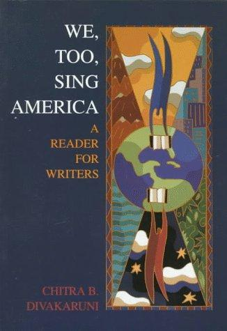 We, Too, Sing America by Chitra B Divakaruni