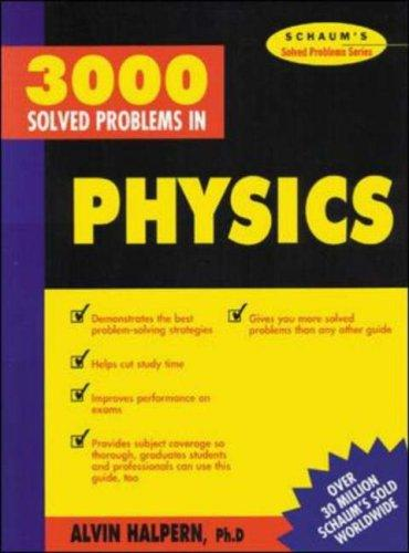 Schaum's 3000 solved problems in physics by
