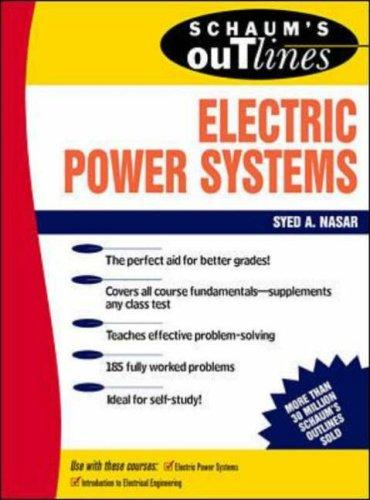 Schaum's Outline of Electrical Power Systems by Syed A Nasar