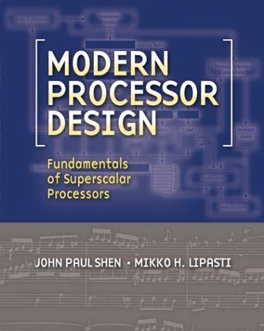 Modern Processor Design by John P. Shen