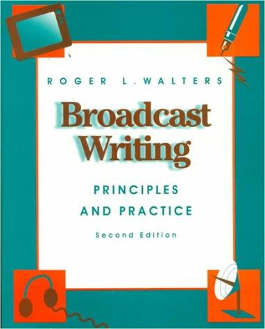 Broadcast writing by Roger L. Walters