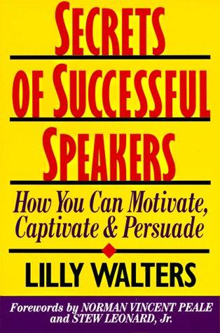 Secrets of Successful Speakers by Lilly Walters