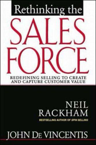 Rethinking the Sales Force by John DeVincentis