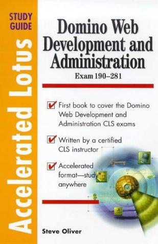 Domino Web Development and Administration by Steve Oliver