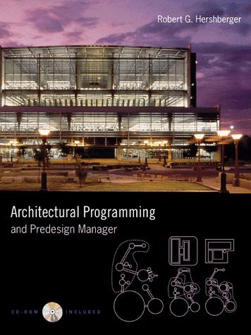Architectural Programming & Predesign Manager by Robert G. Hershberger