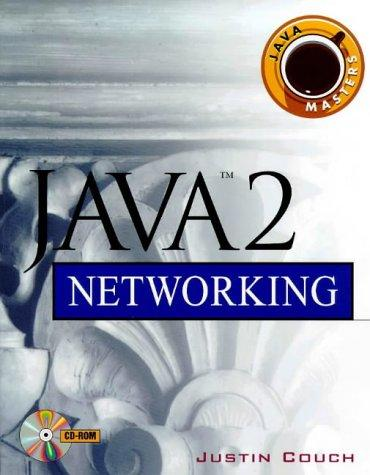 Java 2 Networking by Justin Couch