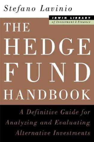 The Hedge Fund Handbook by Stefano Lavinio