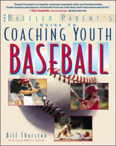 Coaching Youth Baseball by Bill Thurston