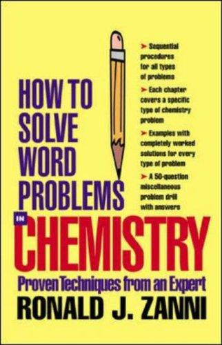 How to Solve Word Problems in Chemistry (How to Solve Word Problems (McGraw-Hill)) by Ronald J. Zanni