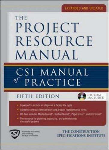 Project Resource Manual (PRM) by The Construction Specifications Institute