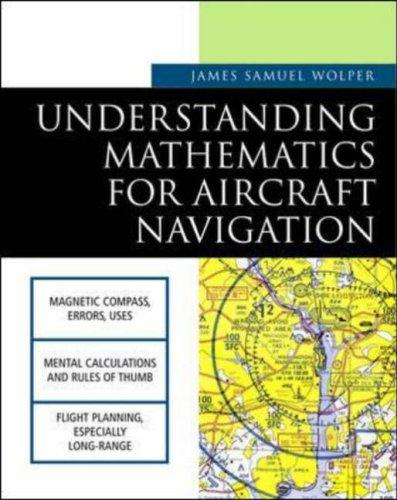 Understanding Mathematics for Aircraft Navigation (Understanding Aviation) by James S. Wolper
