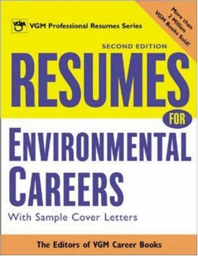 Resumes for Environmental Careers, 2nd Ed by Editors of VGM Career Books