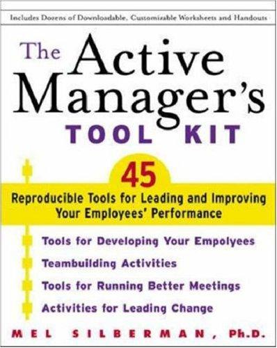 The Active Manager's Tool Kit by Mel Silberman