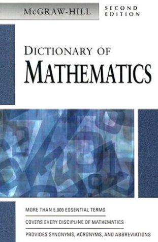 Dictionary of Mathematics by McGraw-Hill