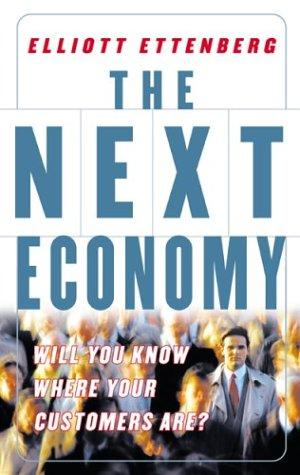 The Next Economy by Elliot Ettenberg